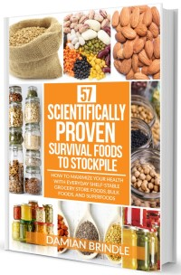 57 Scientifically-Proven Survival Foods to Stockpile Book