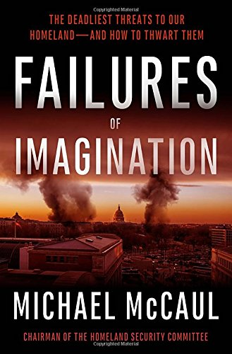 "(Giveaway) Failures of Imagination: ""The Deadliest Threats to Our Homeland"" Book Review"