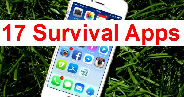 17 Apps Every Survivalist Needs
