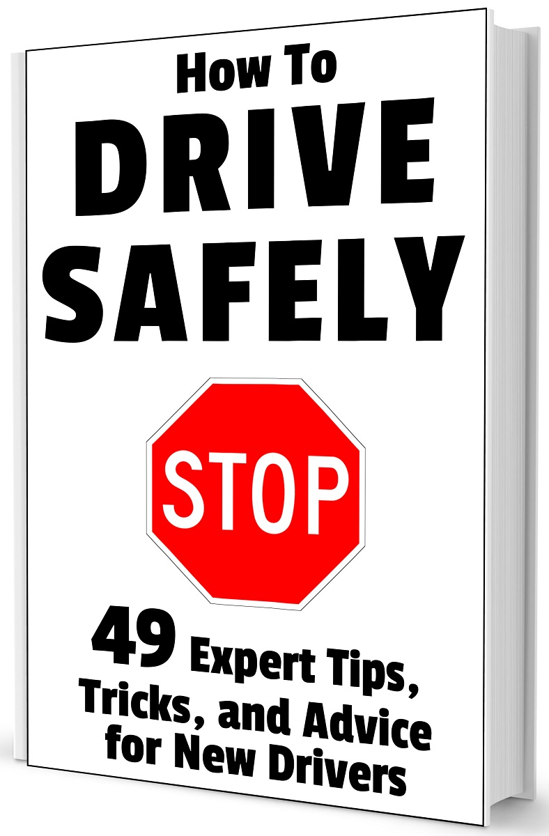 49 Expert Tips, Tricks, and Advice for New, Teen Drivers Book