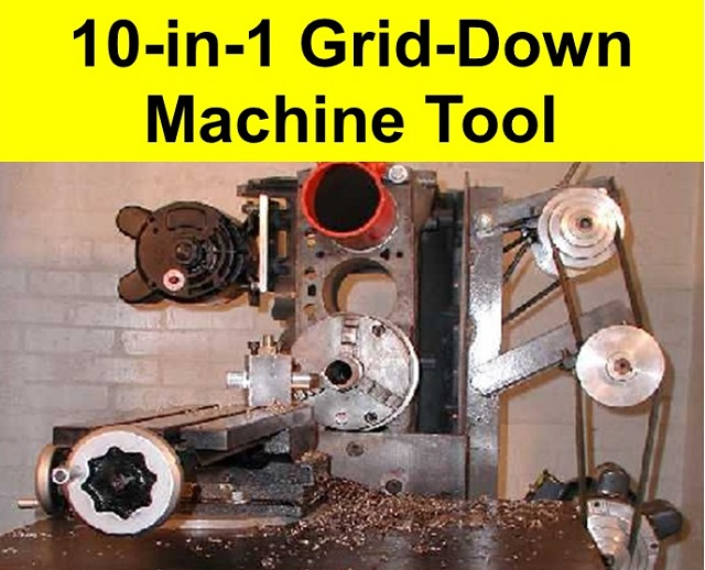 The Grid-Down MultiMachine 10-in-1 All-Purpose Machine Tool