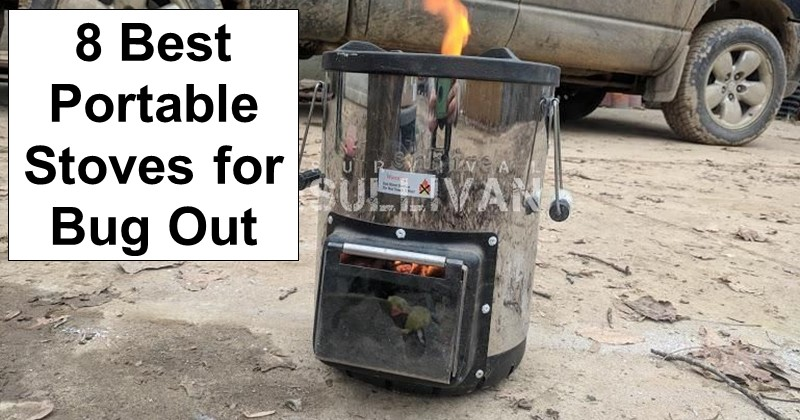 8 Best Portable Stoves for Bug Out