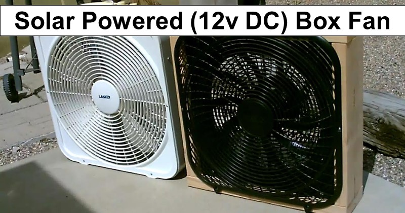 DIY Solar Powered 12-volt DC Box Fan for Under $50