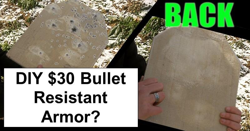 DIY $30 Bullet Resistant Armor?