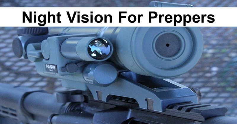 Night Vision For Preppers