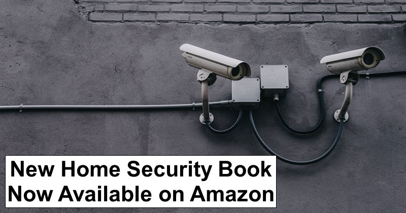 New Home Security Book Available on Amazon