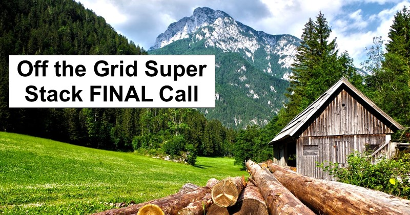 Off the Grid Super Stack FINAL Call